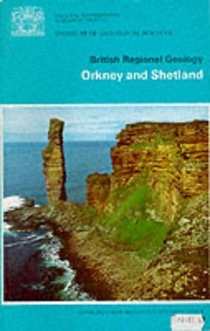 9780118801614: Orkney and Shetland (British Regional Geology)