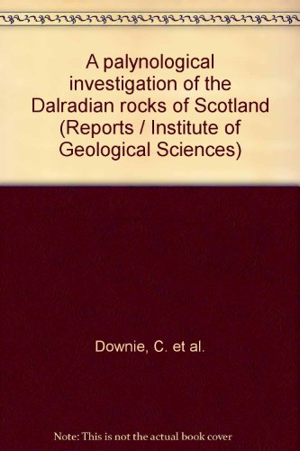9780118801904: A palynological investigation of the Dalradian rocks of Scotland (Reports / Institute of Geological Sciences)