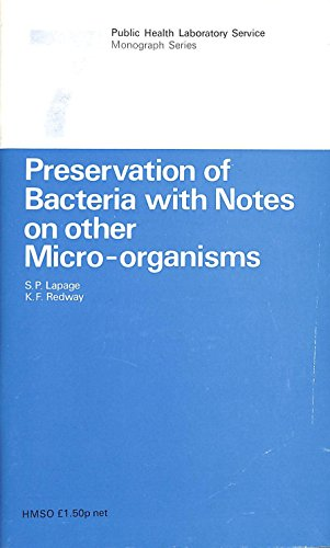 9780118802079: Preservation of Bacteria, with Notes on Other Micro-organisms (Monograph series - Public Health Laboratory Service ; 7)