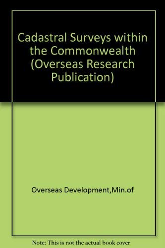 9780118802352: Cadastral Surveys within the Commonwealth (Overseas Research Publication)