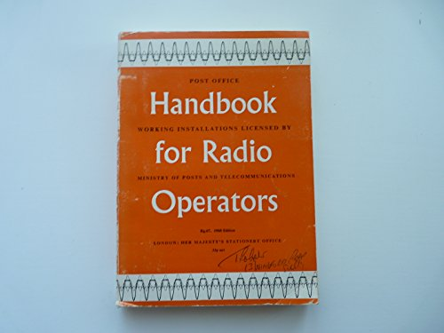 9780118802734: Handbook for radio operators working installations licensed by Ministry of Posts and Telecommunications