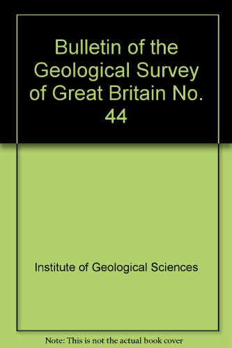 9780118806152: Bulletin of the Geological Survey of Great Britain No. 44