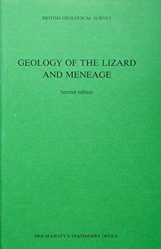 9780118806183: Geology of the Lizard and Meneage (Geological Memoirs & Sheet Explanations (England & Wales))