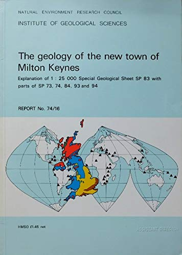 9780118807173: Geology of the New Town of Milton Keynes (Memoirs of the Geological Survey of Great Britain, England & Wales)