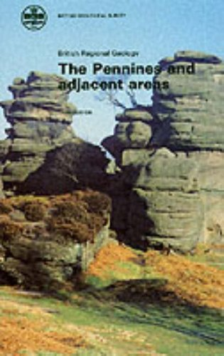 The Pennines and Adjacent Areas (British Regional Geology): British Geological Survey, Edwards, W.,...