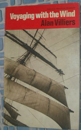 9780118807586: Voyaging with the Wind: Introduction to Sailing Large Square-rigged Ships