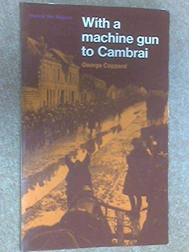 9780118813914: With a Machine Gun To Cambrai