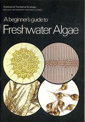 9780118813938: A Beginner's Guide to Freshwater Algae