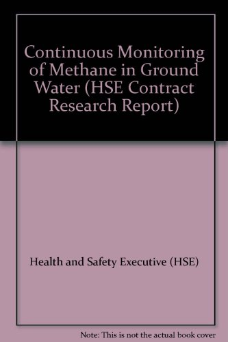 9780118821179: Continuous Monitoring of Methane in Ground Water (HSE Contract Research Report)