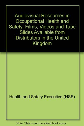 9780118821193: Audiovisual Resources in Occupational Health and Safety: Films, Videos and Tape Slides Available from Distributors in the United Kingdom