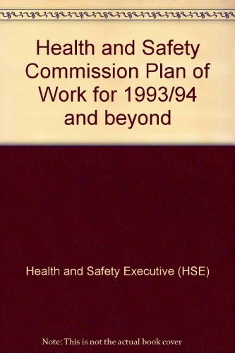 9780118821513: Health and Safety Commission Plan of Work for 1993/94 and beyond