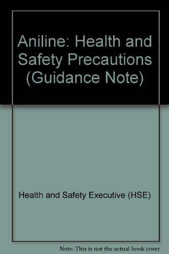 9780118830294: Aniline: Health and Safety Precautions (Guidance Note)