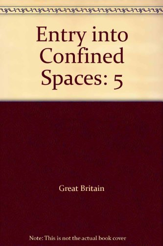 9780118830676: Entry into Confined Spaces: 5