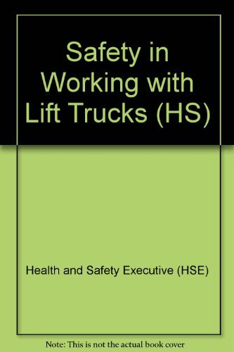 9780118832847: Safety in Working with Lift Trucks (HS)