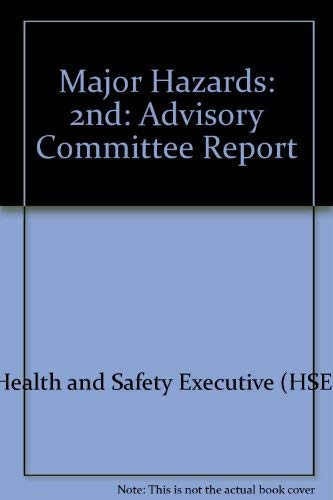 9780118832991: Major Hazards: 2nd: Advisory Committee Report