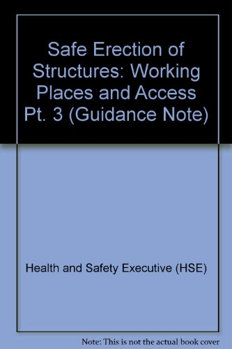 9780118835305: Safe Erection of Structures: Working Places and Access Pt. 3