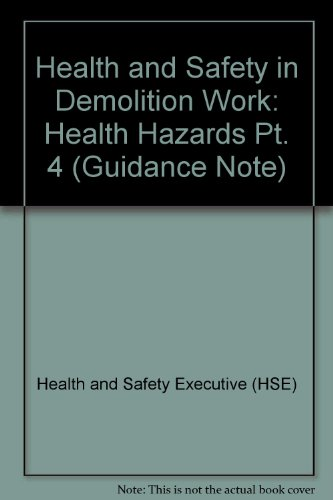 9780118836043: Health and Safety in Demolition Work: Health Hazards Pt. 4 (Guidance Note)