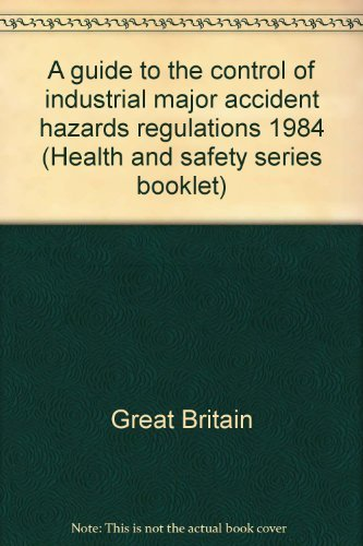 9780118837675: A Guide to the Control of Industrial Major Accident hazards Regulations 1984