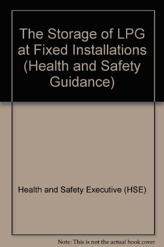 9780118839082: The Storage of LPG at Fixed Installations (Health and Safety Guidance)