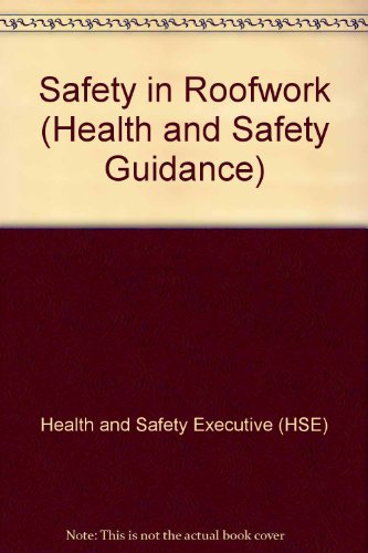 9780118839228: Safety in Roofwork (Health and Safety Guidance)