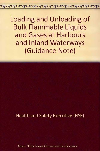 9780118839310: Loading and Unloading of Bulk Flammable Liquids and Gases at Harbours and Inland Waterways (Guidance Note)