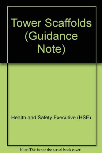 9780118839419: Tower Scaffolds (Guidance Note)