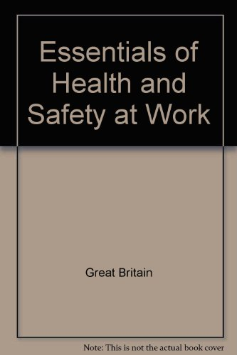 9780118839778: Essentials of Health and Safety at Work