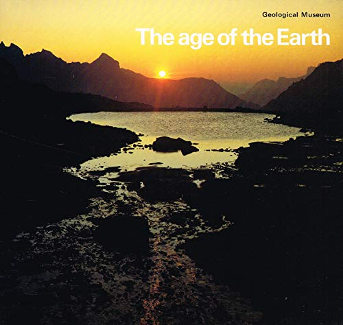 9780118840774: The Age of the Earth
