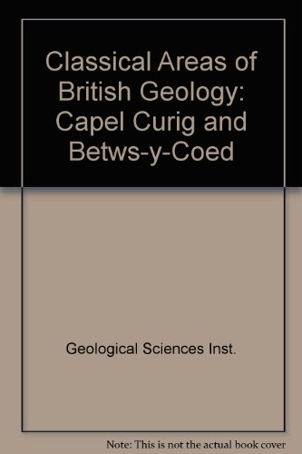 9780118840880: Classical Areas of British Geology: Capel Curig and Betws-y-Coed