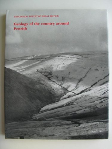 Geology of the Country Around Penrith: Arthurton, R S; Wadge, A J