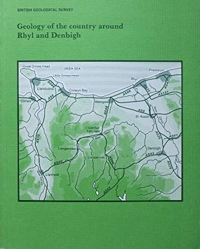9780118842259: Geology of the Country Around Rhyl and Denbigh (Geological Memoirs & Sheet Explanations (England & Wales))
