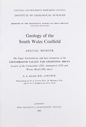 9780118842525: Geology of the South Wales Coalfield: Special Memoir: The Upper Carboniferous and Later Formations of the Gwendraeth Valley and Adjoining Areas ... & Sheet Explanations (England & Wales))