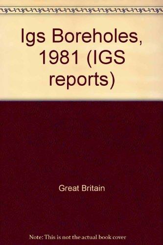 9780118842587: Igs Boreholes, 1981 (IGS reports)