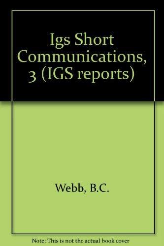 9780118842631: Igs Short Communications, 3 (IGS reports)