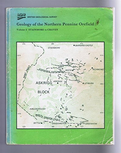 9780118842846: Geology of the Northern Pennine Orefield: Stainmore to Craven v. 2 (Geological Memoirs & Sheet Explanations (England & Wales))