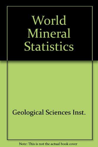 9780118843409: World Mineral Statistics