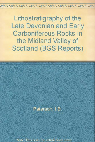 9780118843812: Lithostratigraphy of the Late Devonian and Early Carboniferous Rocks in the Midland Valley of Scotland (BGS Reports)