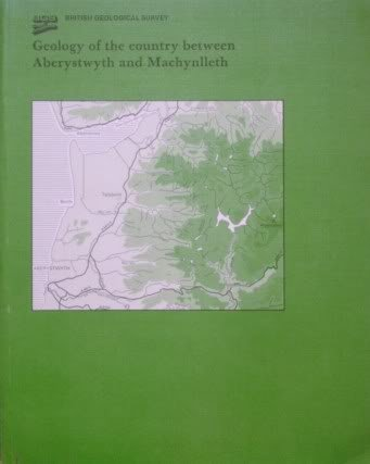 9780118843942: Geology of the Country Between Aberystwyth and Machynlleth: Memoir for 1:50,000 Geological Sheet 163 (England & Wales) (Geological Memoirs & Sheet Explanations (England & Wales))