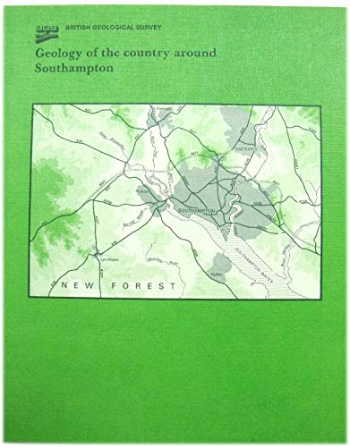 9780118843966: Geology of the Country Around Southampton (Geological Memoirs & Sheet Explanations (England & Wales))