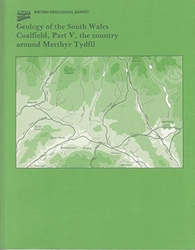 9780118844246: Geology of the South Wales Coalfield: The Country Around Merthyr Tydfil Pt. 5 (Geological Memoirs & Sheet Explanations (England & Wales))