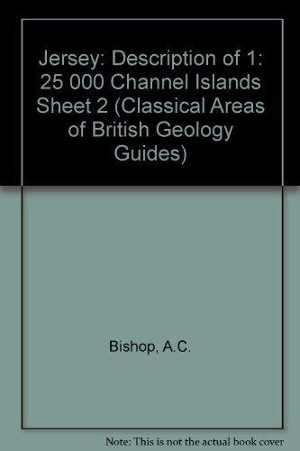 Jersey - Description Of 1:25000 Channel Island Sheet 2: Bishop, A C & Bisson, G