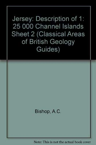 9780118844581: Jersey: Description of 1: 25 000 Channel Islands Sheet 2 (Classical Areas of British Geology Guides)