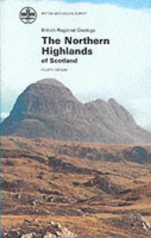 9780118844604: The Northern Highlands of Scotland (British Regional Geology)