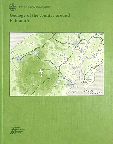 9780118844673: Geology of the Country Around Falmouth (Geological Memoirs & Sheet Explanations (England & Wales))