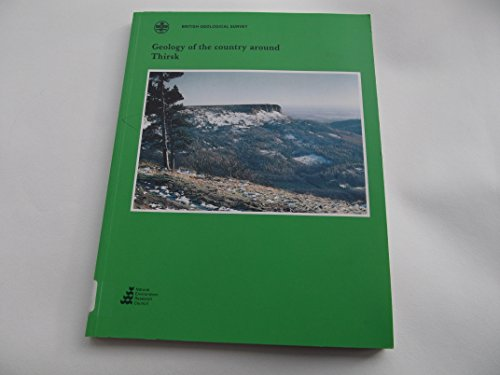 9780118844819: Geology of the Country Around Thirsk (Geological Memoirs & Sheet Explanations (England & Wales))