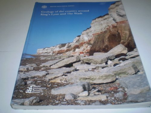 9780118844956: GEOLOGY OF THE COUNTRY AROUND KING'S LYNN AND THE WASH (BRITISH GEOLOGICAL SURVEY MEMOIRS)