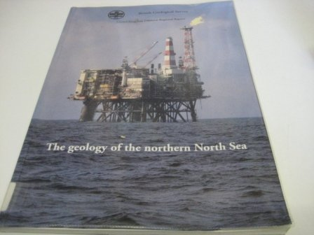 9780118844970: The Geology of the Northern North Sea (Offshore Regional Geology Guides)