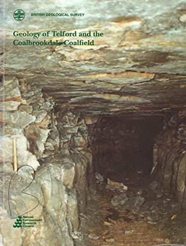 9780118845168: Geology of Telford and Coalbrookdale Coalfield (British Geological Survey Memoirs)