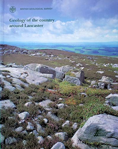 9780118845267: Geology of the Country Around Lancaster: Memoir for 1:50 000 Geological Sheet 59 (England and Wales ) (Geological Memoirs & Sheet Explanations (England & Wales))