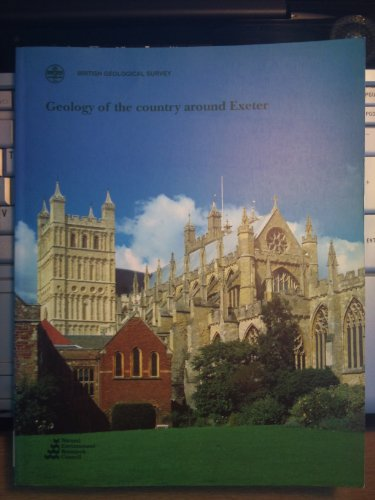 9780118845274: Geology of the Area Around Exeter: Memoir for 1: 50 000 Geological Sheet 325 (England and Wales) (Geological Memoirs & Sheet Explanations (England & Wales))